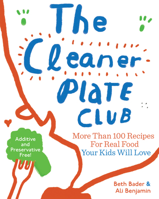 The Cleaner Plate Club by Beth Bader