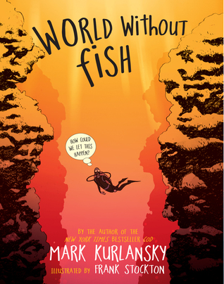 World Without  Fish by Mark Kurlansky