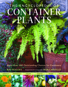 The Encyclopedia of Container Plants: More than 500 Outstanding Choices for Gardeners