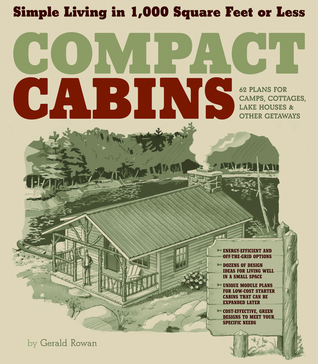 Compact Cabins by Gerald Rowan