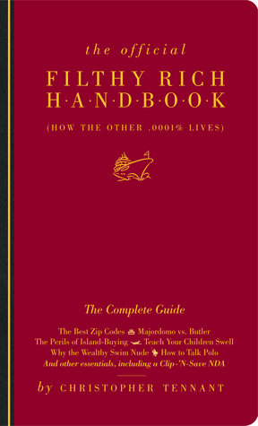 The Official Filthy Rich Handbook by Christopher Tennant