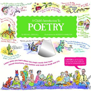 A Child's Introduction to Poetry by Michael Driscoll