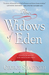 The Widows of Eden: A Novel