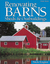 Renovating Barns, Sheds & Outbuildings by Nick Engler