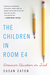 The Children in Room E4 by Susan Eaton