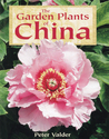 The Garden Plants of China