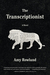 The Transcriptionist: A Novel