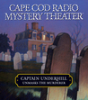 Captain Underhill Unmasks the Murderer: The Legacy of Euriah Pillar and The Case of the Indian Flashlights