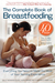 The Complete Book of Breastfeeding, 4th edition: The Classic Guide