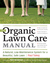 The Organic Lawn Care Manual by Paul Tukey