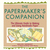The Papermaker's Companion:...