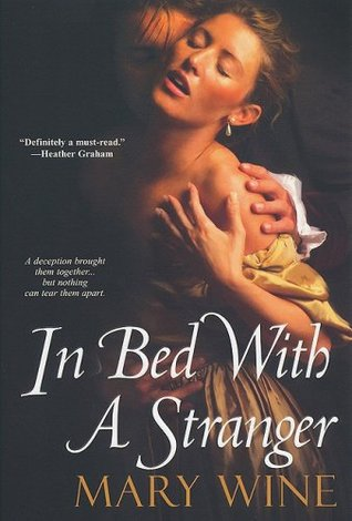 In Bed With A Stranger by Mary Wine