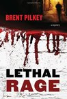 Lethal Rage: A Mystery (The Rage Series)