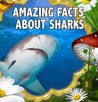Children Book : Amazing Facts about SHARKS (Great Knowledge Book for KIDS)