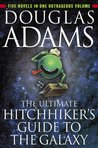 The Ultimate Hitchhiker's Guide to the Galaxy (Hitchhiker's Guide to the Galaxy #1-5 + short story)