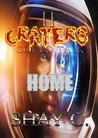 If Craters Could Talk (Home Book 1)