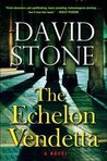 The Echelon Vendetta (Agent Micah Dalton, #1)