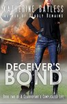 Deceiver's Bond (A Clairvoyant's Complicated Life, #2)
