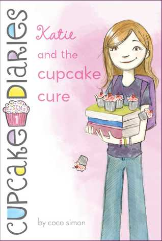 Katie and the Cupcake Cure (Cupcake Diaries)