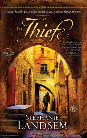 Free download online The Thief (The Living Water #2) by Stephanie Landsem MOBI