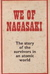 We Of Nagasaki