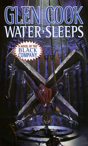Water Sleeps by Glen Cook