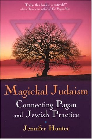 Magical Judaism: Connecting Pagan and Jewish Practice