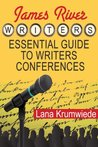 James River Writers Essential Guide to Writers Conferences