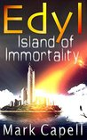 EDYL - Island of Immortality (Edyl, #2)