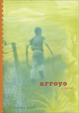 Arroyo by Summer Wood