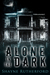 Alone In The Dark by Shayne Rutherford