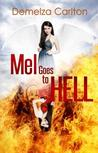 Mel Goes to Hell (Mel Goes to Hell, #3)