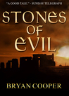 Stones Of Evil: A Novel Of Ancient Britain