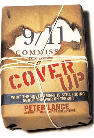Download online Cover Up: What the Government Is Still Hiding About the War on Terror PDF by Peter Lance