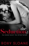 The Seduction 4 (The Seduction, #4)