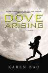 Dove Arising (Dove Chronicles, #1)