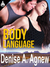 Body Language by Denise A. Agnew