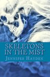 Skeletons in the Mist (The McCall Twins, #1)