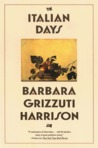 Italian Days by Barbara Grizzuti Harrison