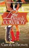 Love Drunk Cowboy (Spikes & Spurs, #1)