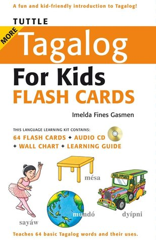 Tuttle More Tagalog for Kids Flash Cards Kit by Imelda Fines Gasmen