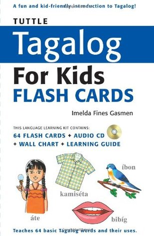 Tuttle Tagalog for Kids Flash Cards Kit by Imelda Fines Gasmen
