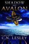 Shadow Over Avalon by C.N. Lesley