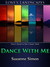 Dance With Me by Suzanne  Simon