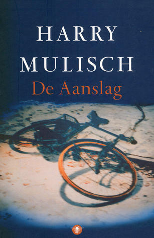 De aanslag by Harry Mulisch