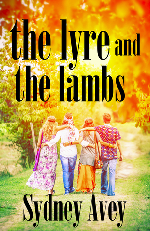 The Lyre and the Lambs by Sydney Avey