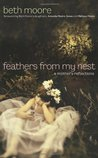 Feathers from My Nest: A Mother�s Reflections