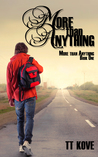 More Than Anything by T.T. Kove