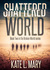 Shattered World (Broken World, #2)
