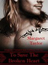 To Save The Broken Heart (Dragons, Griffons and Centaurs, Oh My! #2)